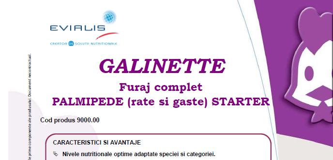 Furaje RAŢĂ/GÂSCĂ Evialis GALINETTE - fisa tehnica