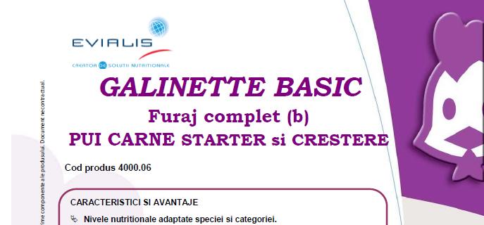 Furaje PUI Evialis GALINETTE BASIC - fisa tehnica